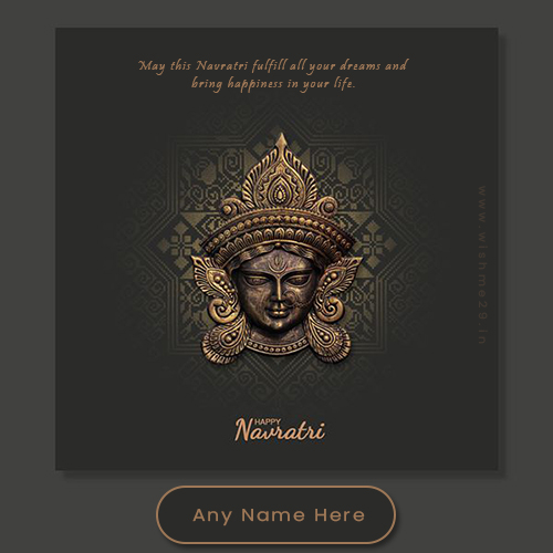Write Name On Navratri Durga Puja 2021 Images With Quotes