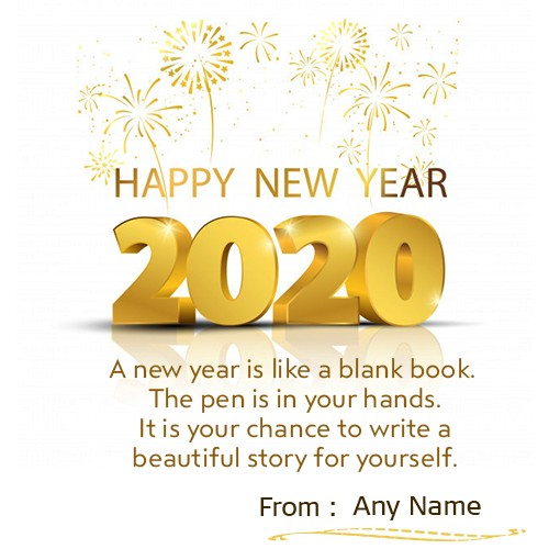 Happy New Year Wishes Quotes Images 2020 With Own Name