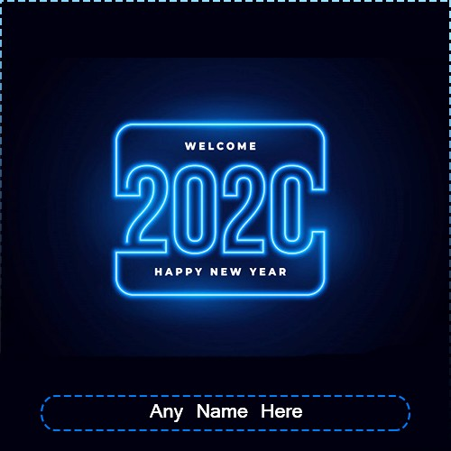 Welcome Happy New Year 2020 Images With My Name