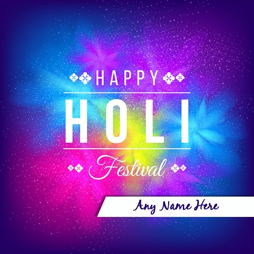 Advance Happy Holi Festival 2020 Picture With Name