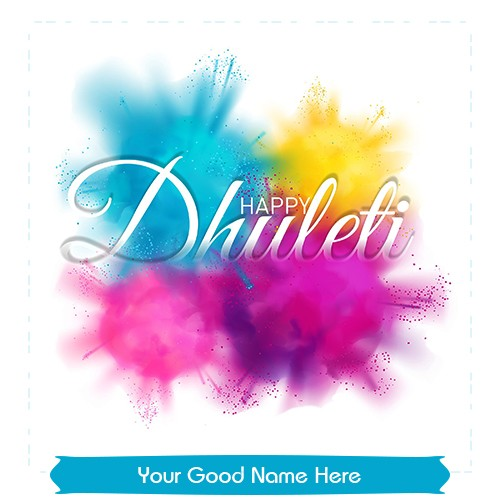 Happy Dhuleti 2020 Pictures With Name