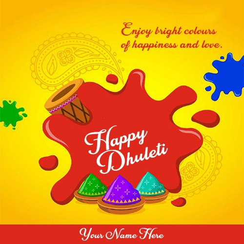 Happy Dhuleti Wish Card With Name