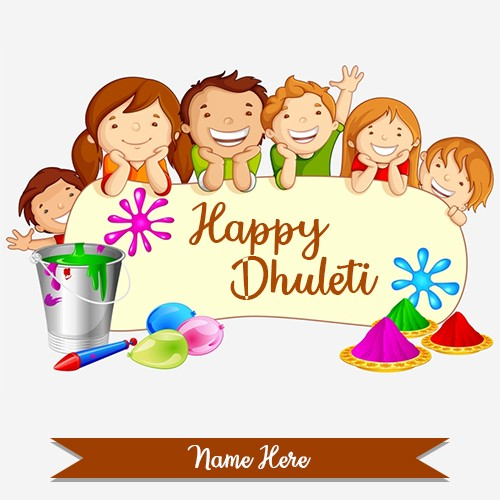 Happy Dhuleti Pictures 2020 With Name