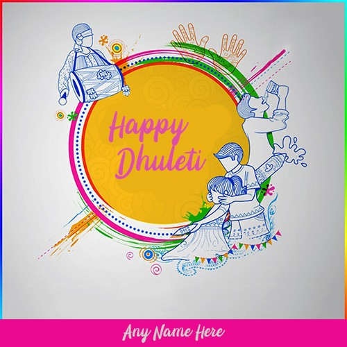 Happy Dhuleti Pics With Name In English