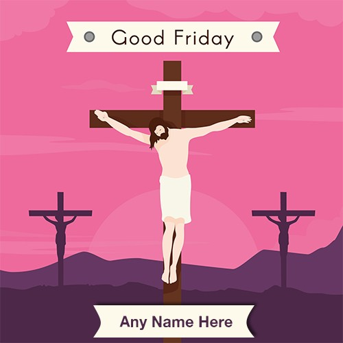 2020 Good Friday Jesus pictures with name
