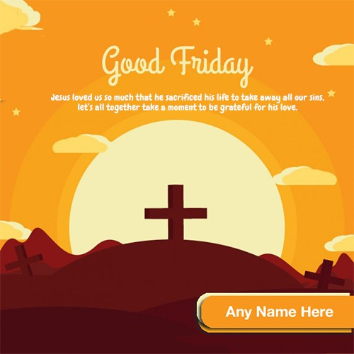 Good Friday 2020 Quotes In English With Name