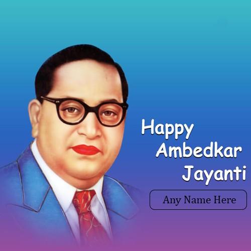 Happy Ambedkar Jayanti In Advance With Name