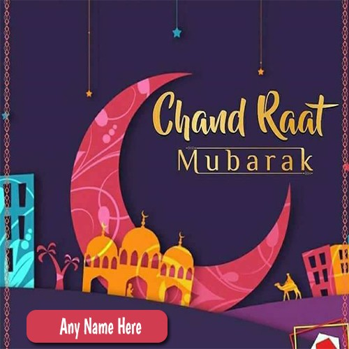 Chand Raat Mubarak Images 2020 With Name
