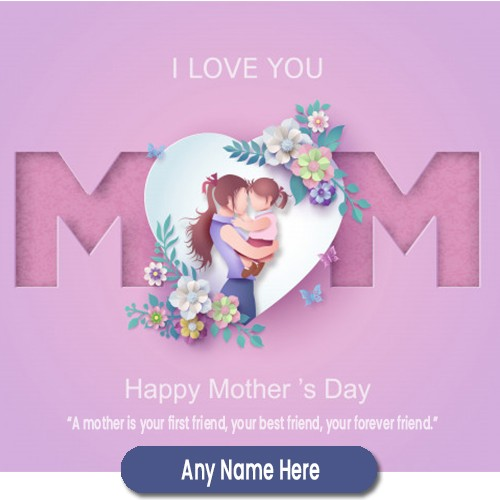 Mothers Day 2020 Greeting Card With Name