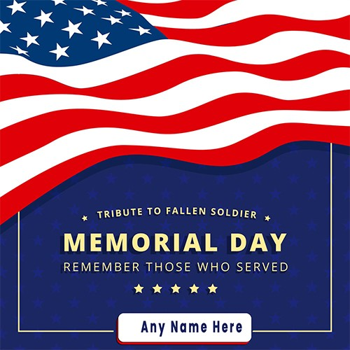 Memorial Day 2020 Greeting Card Messages With Name