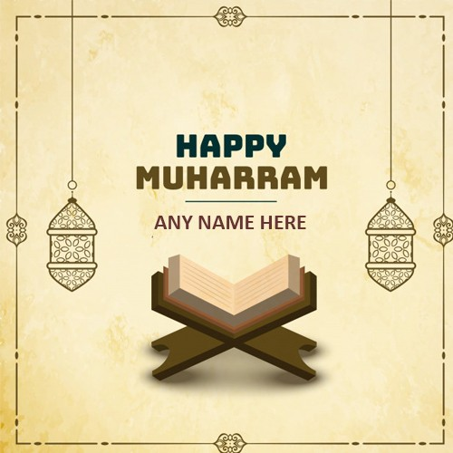 Happy Muharram Images 2020 With Name Edit