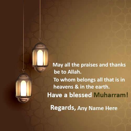 Wish Happy Muharram 2020 Card With Name Editor